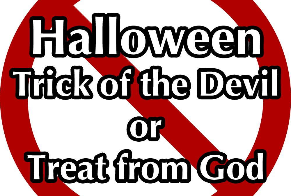 Trick of the Devil or Treat from God?